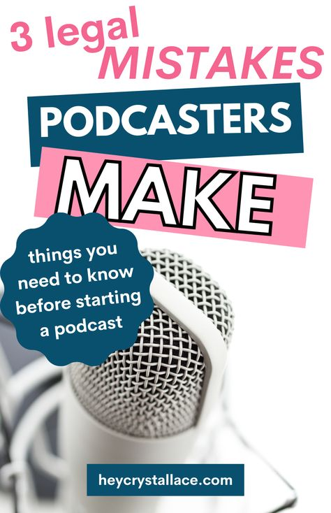 Podcast Legal Guide: 3 Legal Mistakes Podcasters Make That You Need to Avoid Now