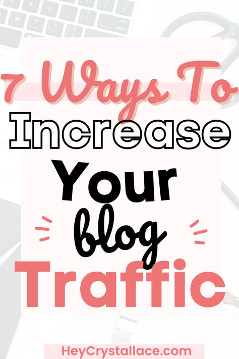 7 Easy Ways to Increase Your Blog Traffic With Pinterest