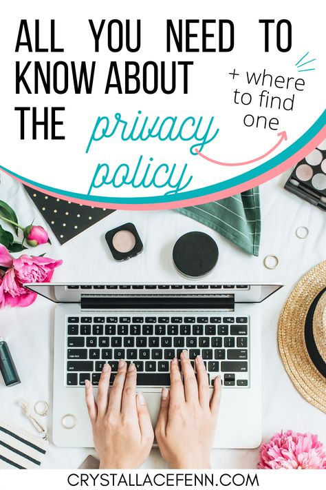 """""""Do I need a privacy policy for my blog?"""" Everything You Need to Know About a Privacy Policy"""
