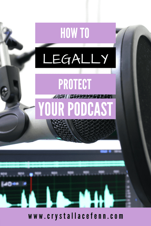 How to Legally Protect Your Podcast…