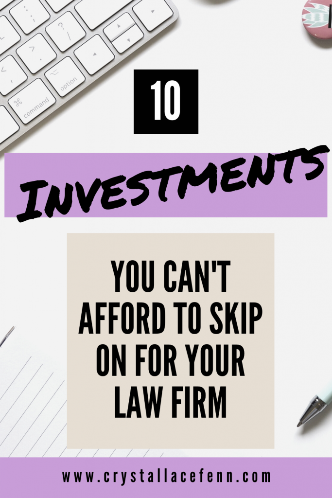 10 Law Firm Costs You Can't Afford to Skip On