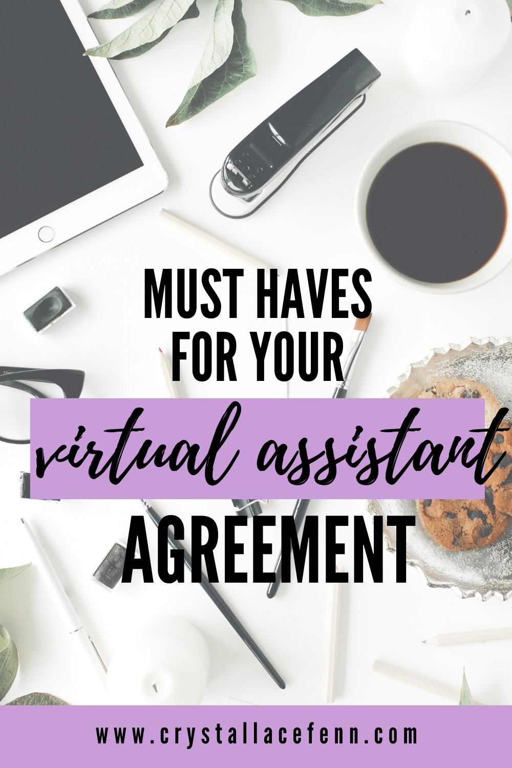 Must-Haves for your Virtual Assistant Agreement