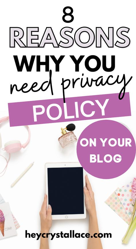 8 Reasons Why You Need a Privacy Policy On Your Blog Immediately