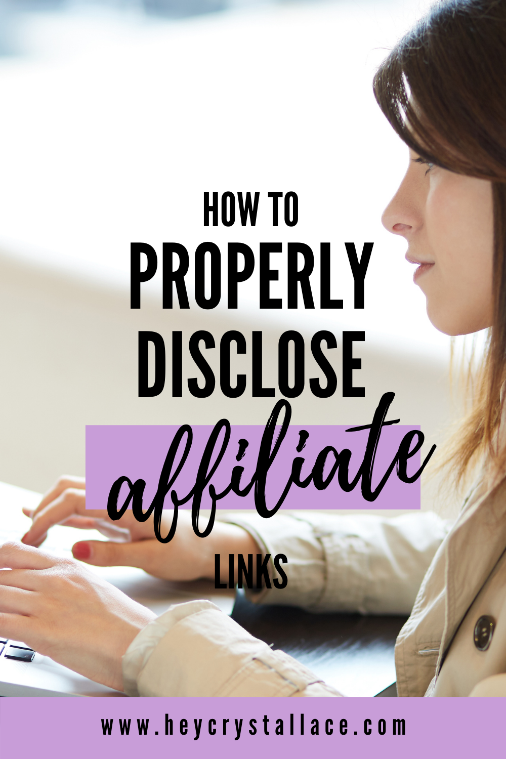 Affiliate Link Disclosure 101:  How to Properly Disclose Affiliate Links