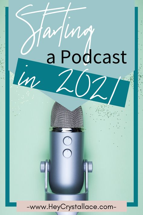 How to Start a Podcast in 2021 in 5 Easy Stages