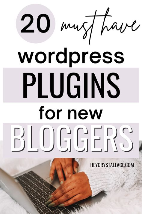 20 Must-Have WordPress Plugins for New Bloggers in 2021
