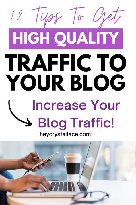 12 Best Tips to Get High-Quality Website Traffic to Your New Blog