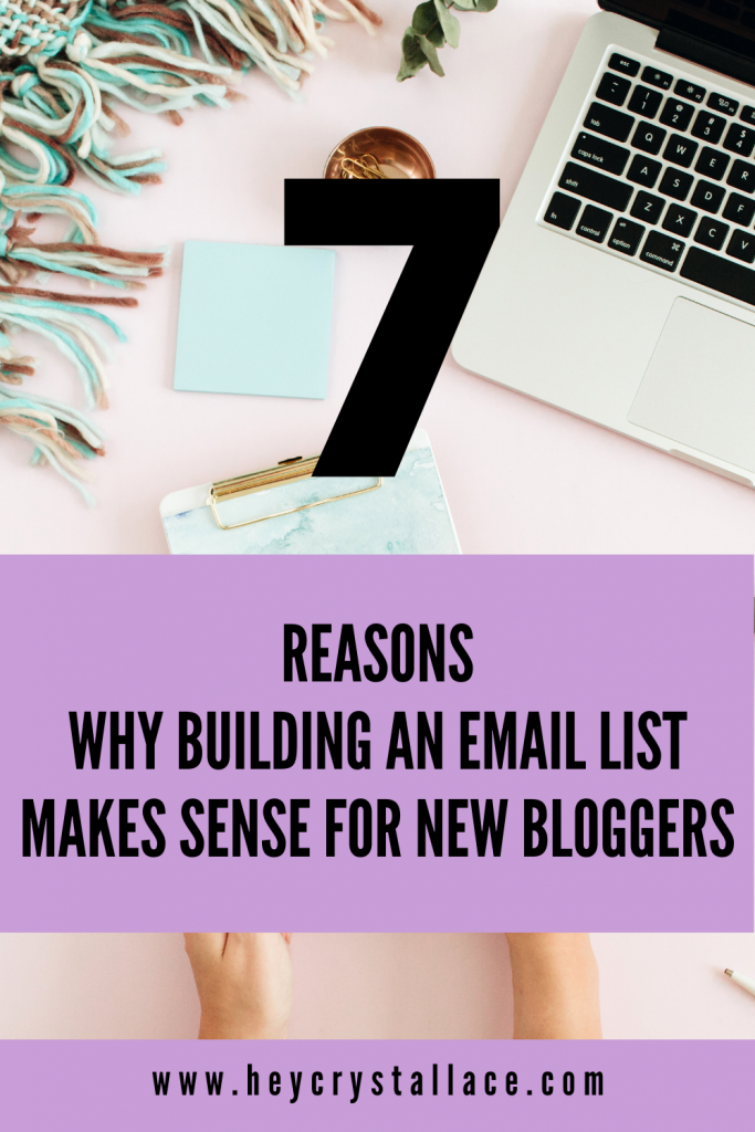 7 Top Reasons Why Building An Email List Makes Sense for New Bloggers. How to build an email list