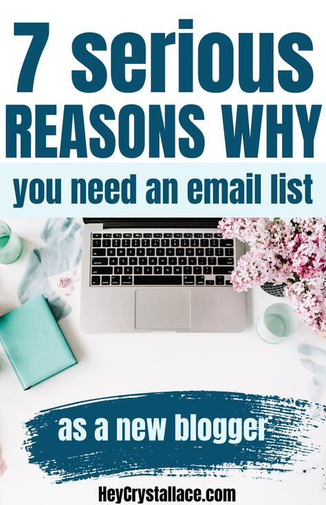 7 Top Reasons Why Building An Email List Makes Sense for New Bloggers and How to Build an Email List