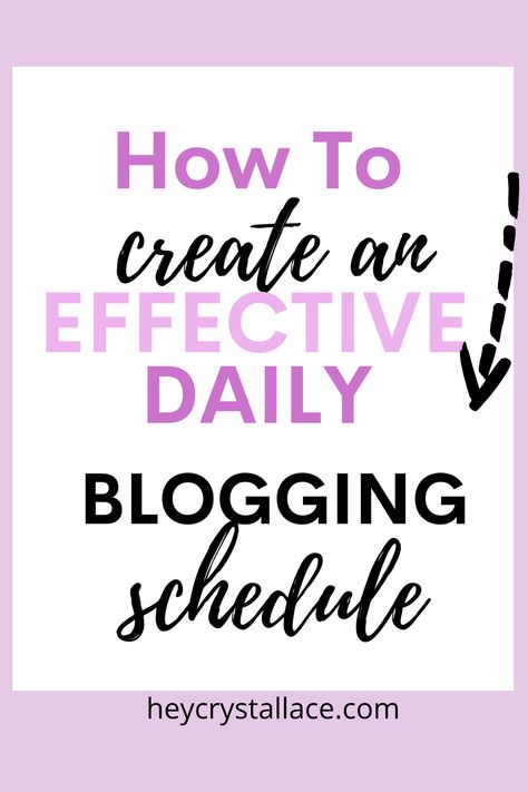 How to Create an Effective Daily Blogging Schedule