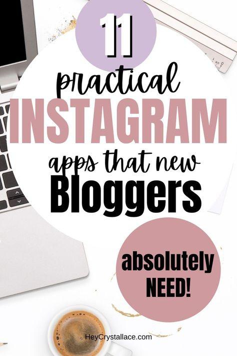 11 Instagram Apps That are Perfect for Lifestyle Bloggers
