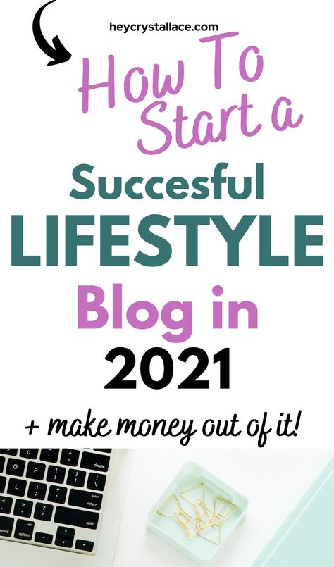 How to Start a Successful Lifestyle Blog in 2021