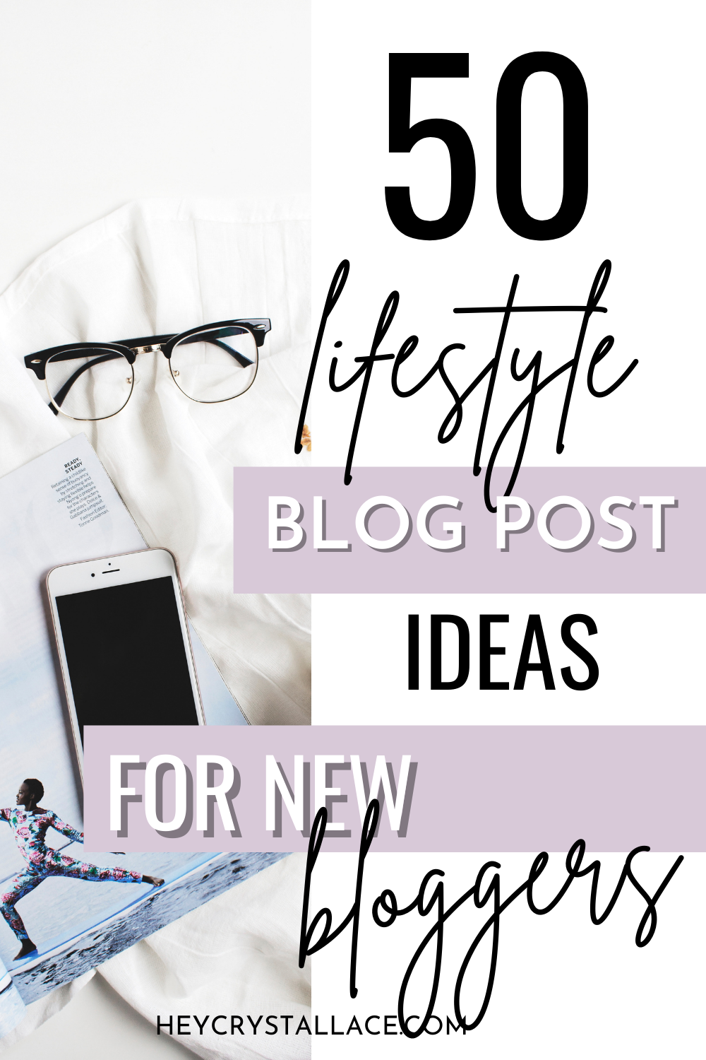 50 Lifestyle Blog Post Ideas So That You Never Run Out of Content Again