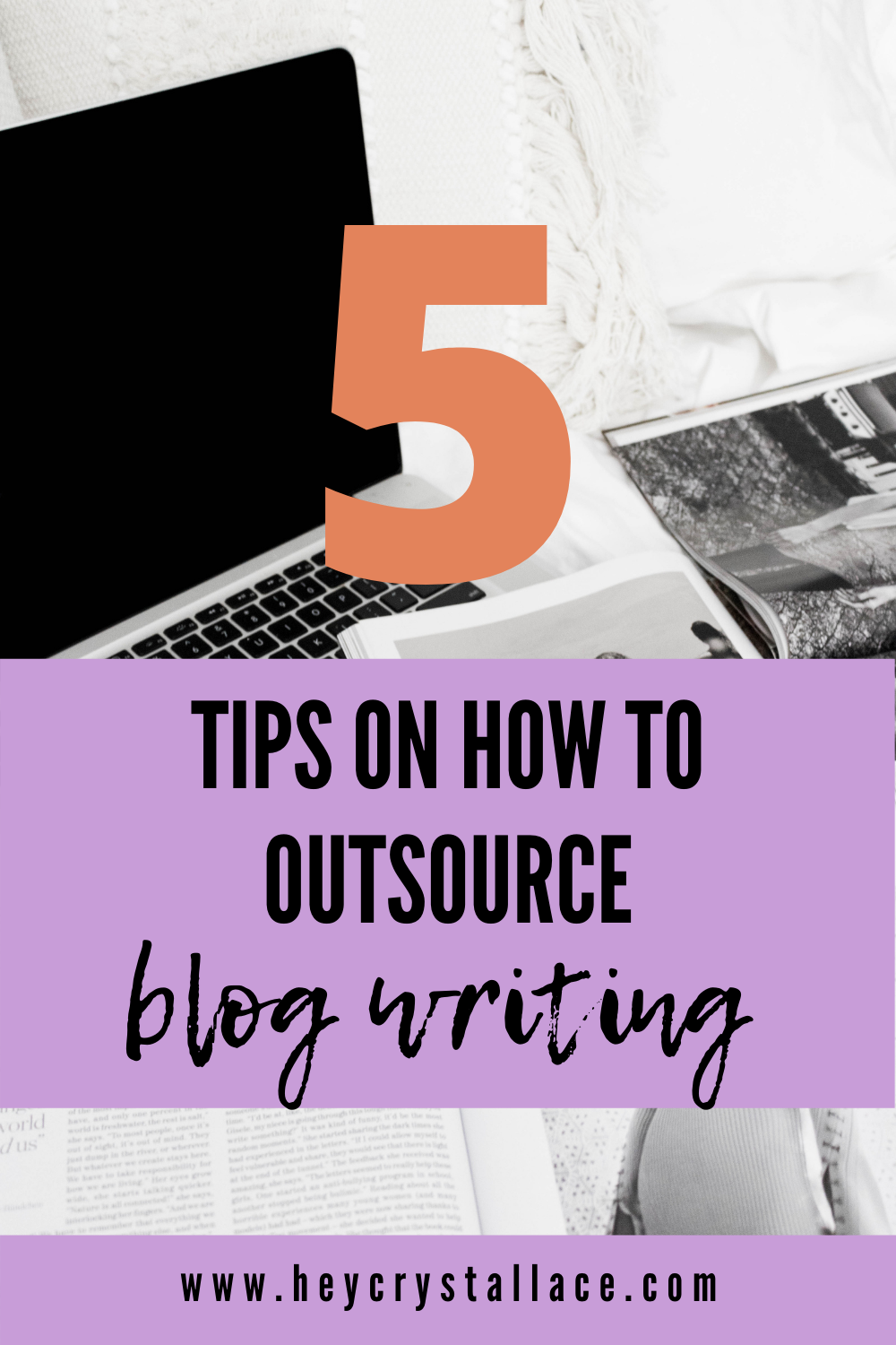 5 Tips On How to Outsource Blog Writing… the Stress Free Way