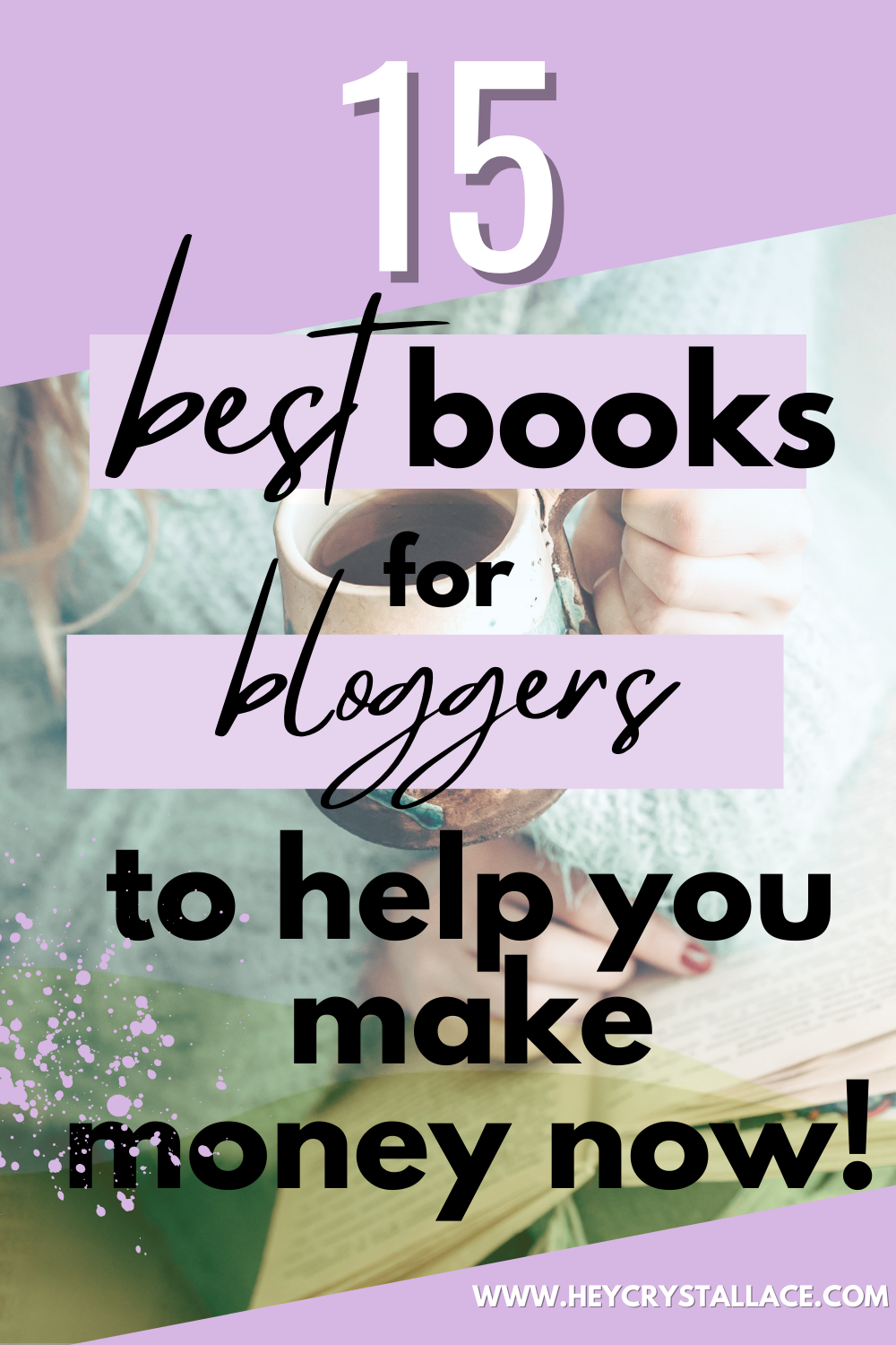 Top 15 Best Books for Bloggers to Help You Make Money Now