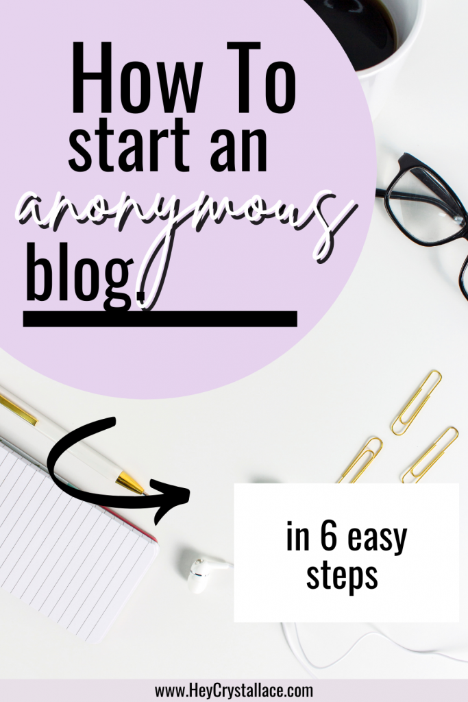 How to Start an Anonymous Blog in 6 Easy Steps