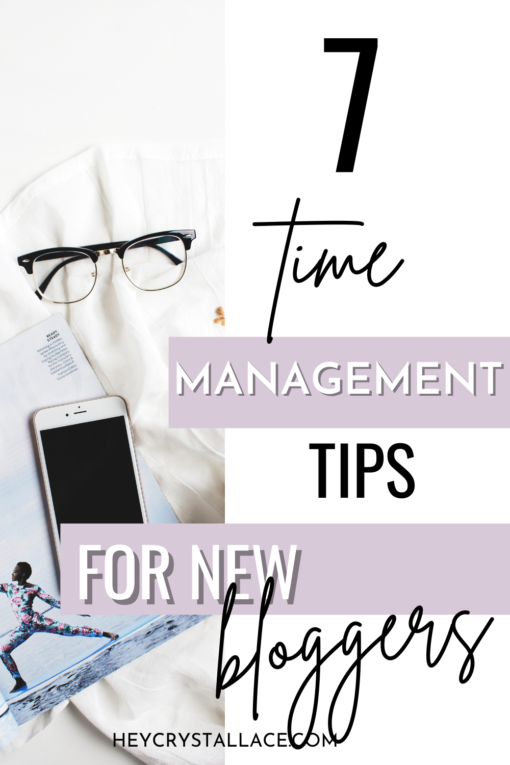 7 Life-Saving Time Management Tips for Bloggers Who Want to Crush More in Less Time